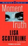 Moment of Truth (Audio) - Lisa Scottoline, Kate Burton