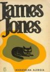 Niedzielna alergia i inne opowiadania - James Jones