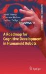 A Roadmap for Cognitive Development in Humanoid Robots - David Vernon, Claes Von Hofsten, Luciano Fadiga
