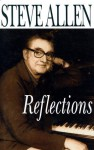 Reflections - Steve Allen
