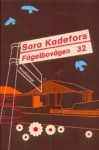 Fågelbovägen 32 - Sara Kadefors