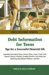Debt Information for Teens - Karen Bellenir