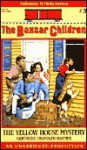 The Yellow House Mystery (Boxcar Children) - Gertrude Chandler Warner, Phyllis Newman