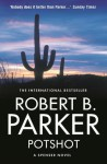 Potshot (The Spenser Series) - Robert B. Parker