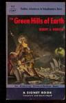 The Green Hills of Earth - Robert A. Heinlein