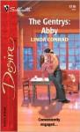 Mills & Boon : The Gentrys: Abby - Linda Conrad