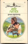 Green Lightning - Anne Mather