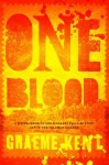 One Blood - Graeme Kent