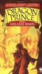 Dragon Prince  - Melanie Rawn