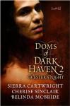 Doms of Dark Haven 2: Western Nights (Mountain Masters & Dark Haven, #2.5) - Sierra Cartwright, Cherise Sinclair, Belinda McBride