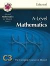 Mathematics: A-Level: C3: The Complete Course For Edexcel - Richard Parsons