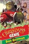 The Christmas Genie - Dan Gutman, Dan Santat