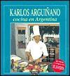 Arguinano - Cocina En La Argentina - Karlos Arguiñano
