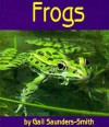 Frogs - Gail Saunders-Smith