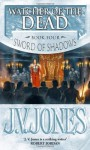 Watcher of the Dead (Sword of Shadows) - J.V. Jones