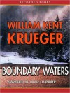 Boundary Waters (Cork O'Connor, #2) - William Kent Krueger, David Chandler