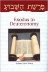 Parashat Hashavua: From Exodus to Deuteronomy - Roberta Osser Baum
