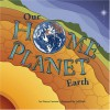 Our Home Planet: Earth - Nancy Loewen