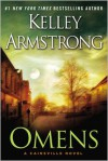 Omens: A Cainsville Novel - Kelley Armstrong