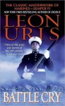 Battle Cry - Leon Uris
