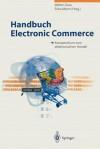 Handbuch Electronic Commerce: Kompendium Zum Elektronischen Handel - Walter Gora, Erika Mann