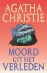 Moord uit het verleden - J. Verheydt, Agatha Christie