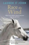 Race the Wind - Lauren St. John