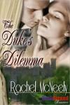 The Duke's Dilemma - Rachel McNeely