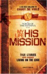 My Life, His Mission: A Six Week Challenge to Change the World - Kim Davis, International Mission Board