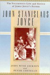 John Stanislaus Joyce: The Voluminous Life and Genius of James Joyce's Father - John Wyse Jackson, Peter Costello