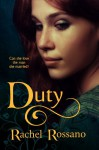 Duty: a novel of Rhynan - Rachel Rossano