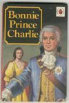 Bonnie Prince Charlie - L. Du Garde Peach, Roger Hall