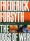 The Dogs of War (MP3 Book) - Frederick Forsyth, Frederick Davidson