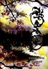 สามชาติสามภพ ป่าท้อสิบหลี่ เล่ม 1 - Tang Qi Gong Zi - 唐七公子, หลินโหม่ว