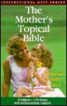 The Mother's Topical Bible: New International Version - Honor Books