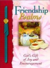 Friendship Psalms: God's Gift Of Joy And Encouragement (Psalms) - Honor Books, Margaret Jean Langstaff