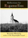 Reflections for Ragamuffins: Daily Devotions from the Writings of Brennan Manning - Brennan Manning, Ann McMath Weinheimer
