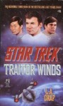 St 70 Lost Yrs 3 Traitor Wind (Star Trek) - L.A. Graf