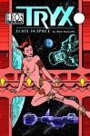 Tryx: Sluts in Space - Matt Howarth