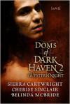 Doms of Dark Haven 2: Western Night (Mountain Masters & Dark Haven, #2.5) - Sierra Cartwright, Cherise Sinclair, Belinda McBride