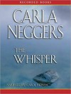 The Whisper (FBI/BPD, #4) - Carla Neggers, Carol Monda