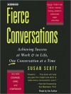Fierce Conversations: Achieving Success at Work & in Life, One Conversation at a Time (Audio) - Susan Scott