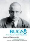 Bugs!: Three Plays by Vladimir Mayakovsky - Vladimir Mayakovsky
