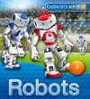 Robots (Explorers) - Chris Oxlade, Peter Bull
