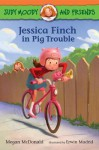 Jessica Finch in Pig Trouble - Megan McDonald, Erwin Madrid