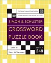Simon And Schuster Crossword Puzzle Book #249: The Original Crossword Puzzle Publisher (Simon & Schuster Crossword Puzzle Books) - John M. Samson