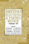 British Elections & Parties Review - Andrew Russell, Philip Cowley, David Denver, Lisa Harrison