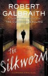 The Silkworm - Robert Galbraith