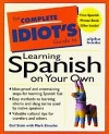 The Complete Idiot's Guide To Learning Spanish On Your Own - Gail Stein, Marc Einsohn