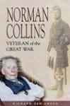 Last Man Standing: The Memoirs of a Seaforth Highlander During the Great War - Richard Van Emden